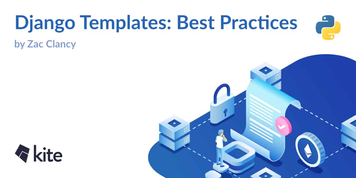 Django Templates: Best Practices - Kite Blog